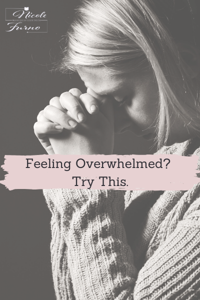 nicole-furno feeling-overwhelmed-try-this covid-prayer